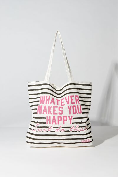 Typo Difference Tote Bag, WHATEVER MAKES YOU HAPPY STRIPES
