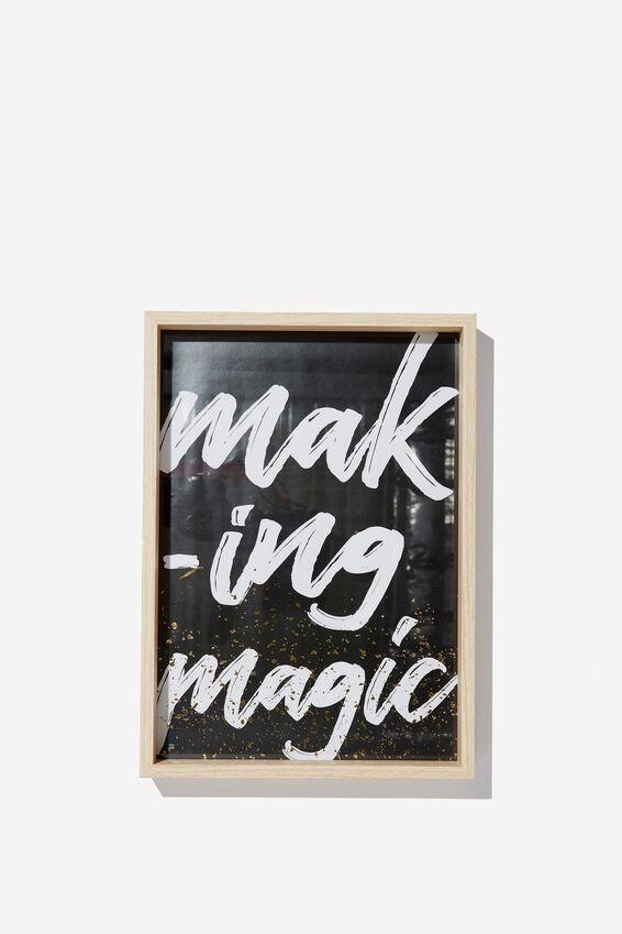 A4 Framed Print, MAKING MAGIC