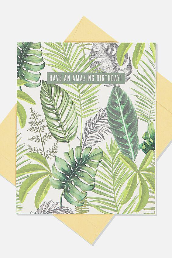 Nice Birthday Card, FERN FOLIAGE AMAZING BIRTHDAY