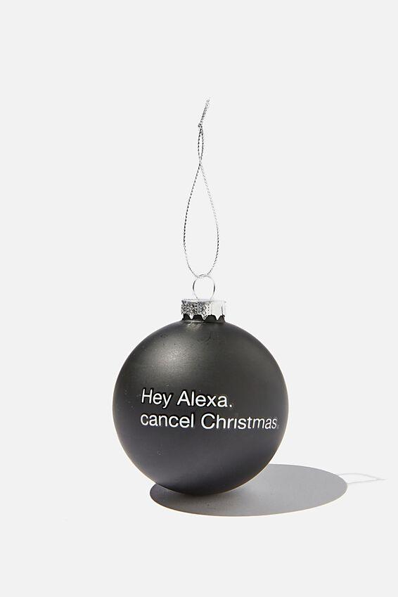 Small Glass Christmas Ornament, BAUBLE HEY ALEXA