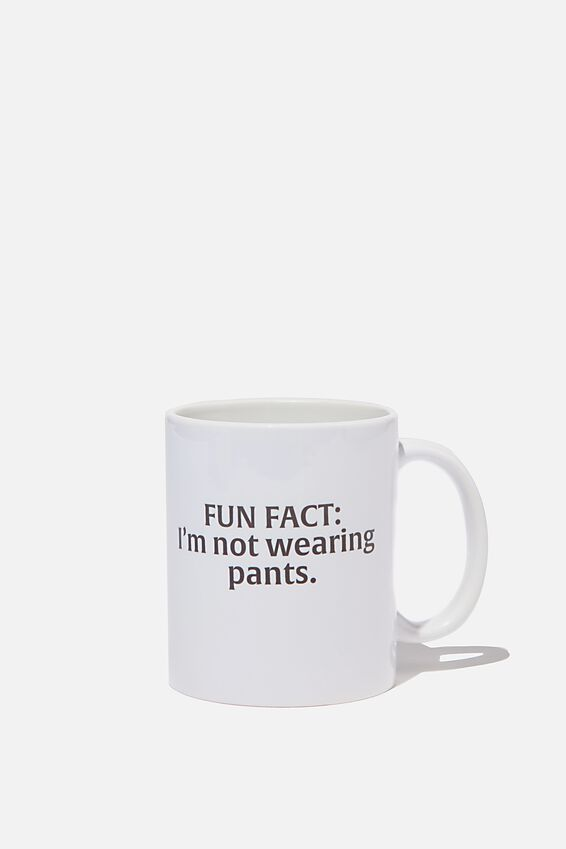 Limited Edition Anytime Mug, NOT WEARING PANTS