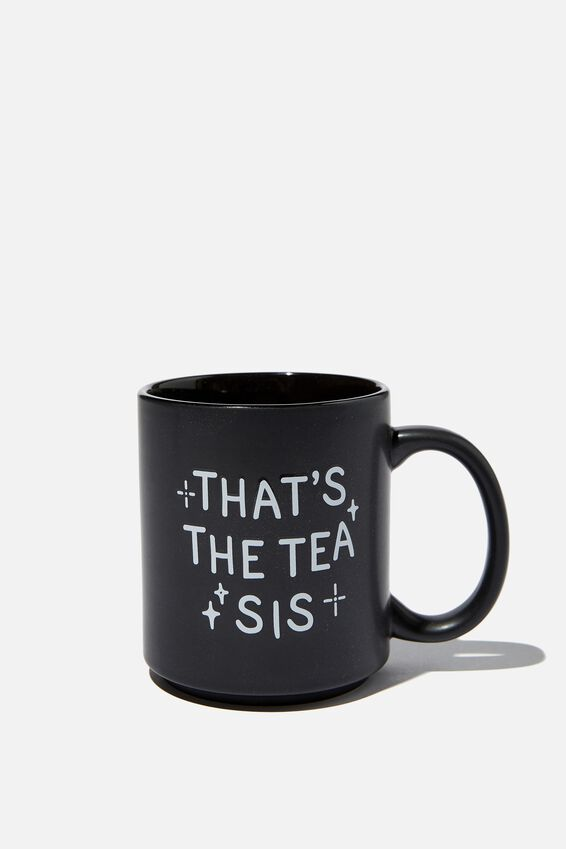 Daily Mug, THATS THE TEA SIS BLACK