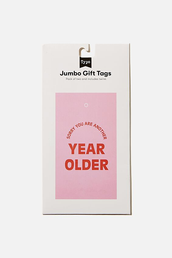 Jumbo Gift Tag Pack, ANOTHER YEAR OLDER PLASTIC PINK