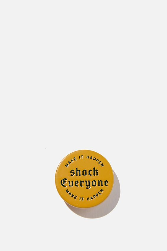 Enamel Badges, SHOCK EVERYONE