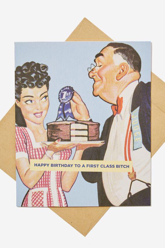 Funny Birthday Card, RETRO 1ST CLASS BITCH!