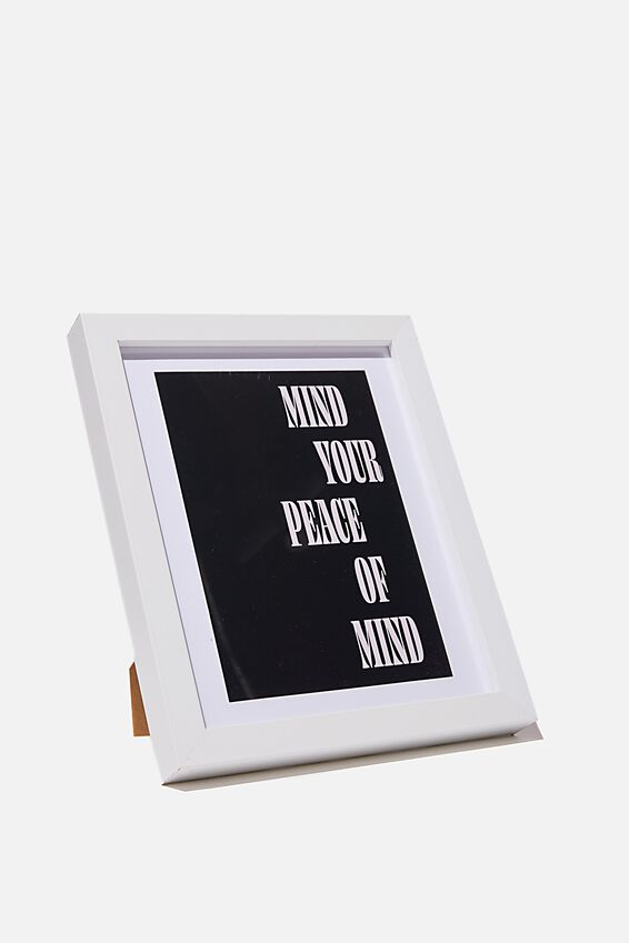 A5 Framed Print, MIND YOUR PEACE OF MIND