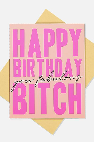 Funny Birthday Card, PINK HAPPY BDAY B*TCH!