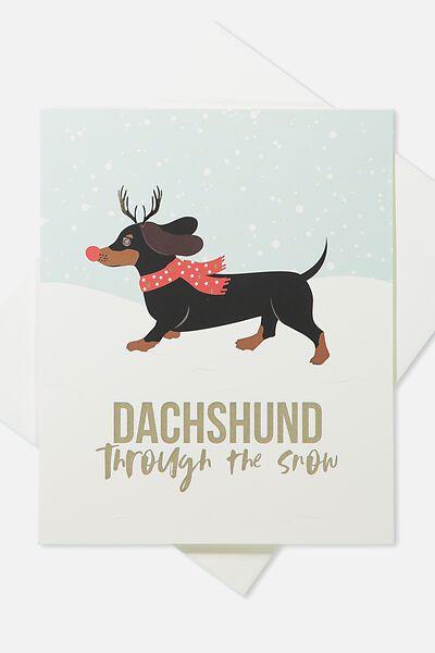 2018 Christmas Card, DACHSHUND THROUGH THE SNOW