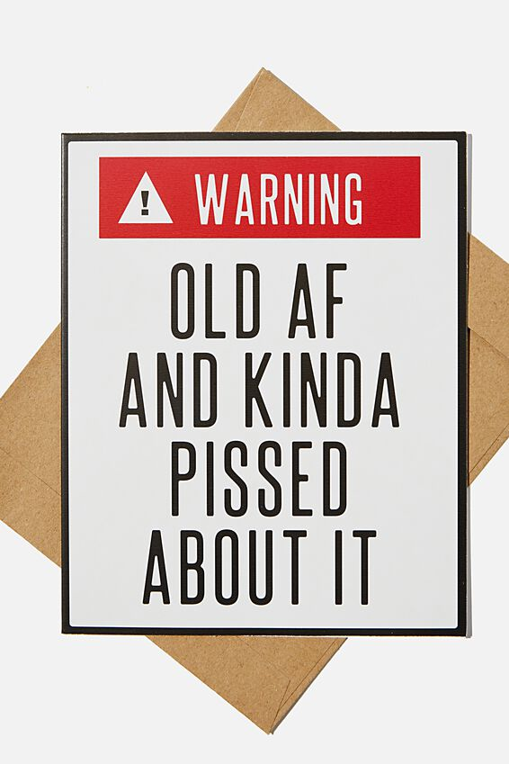 Funny Birthday Card, WARNING OLD AD AND KINDA PISSED!