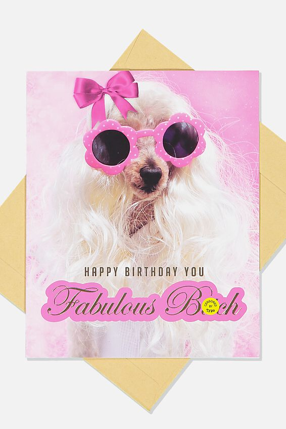 Funny Birthday Card, PINK BOW FABULOUS BITCH!