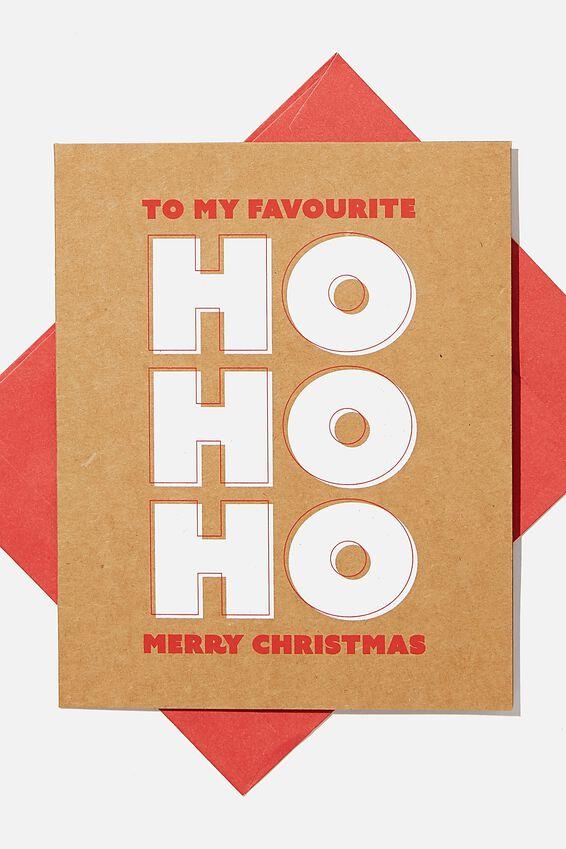 Christmas Card 2020, MY FAVOURITE HO!