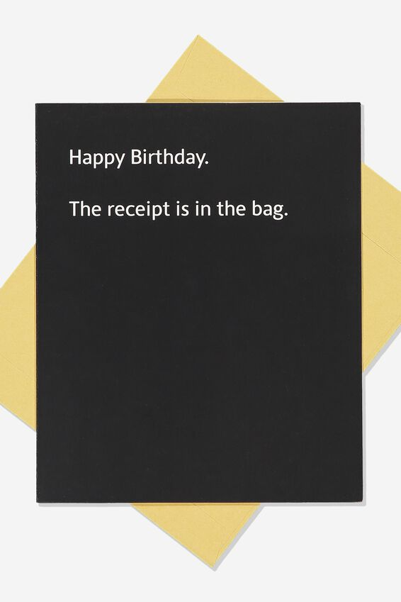 Funny Birthday Card, RECEIPT IN THE BAG