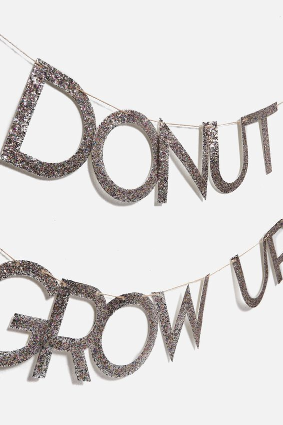 Quote Bunting, DONUT GROW UP
