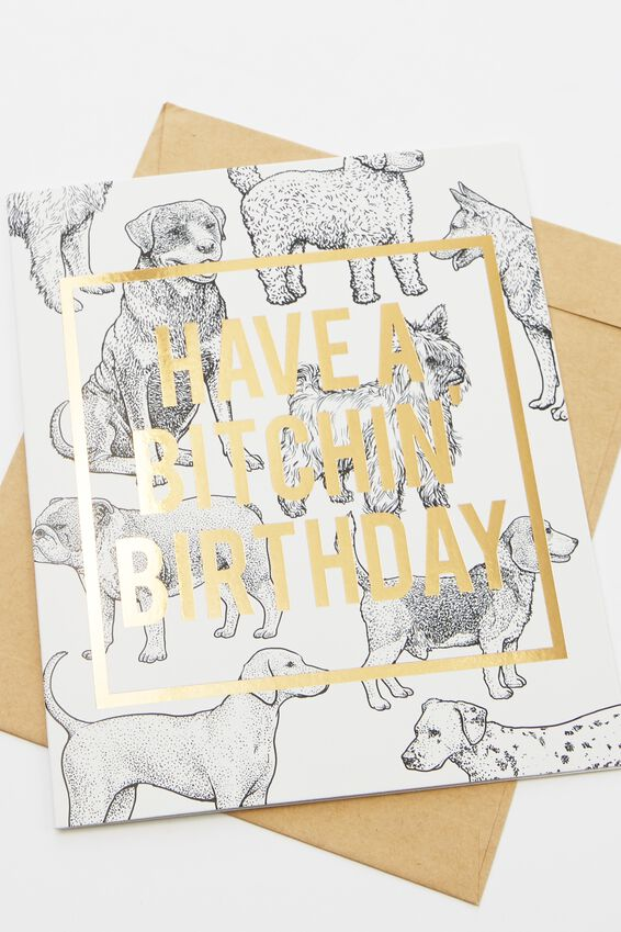 Funny Birthday Card, BITCHIN BIRTHDAY DOGS!