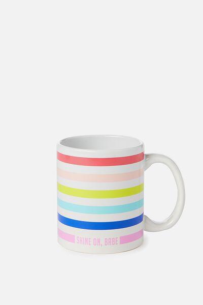 Anytime Mug, SHINE ON