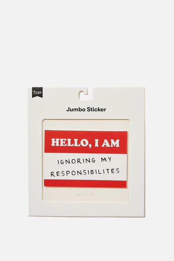 Jumbo Sticker, HELLO I AM