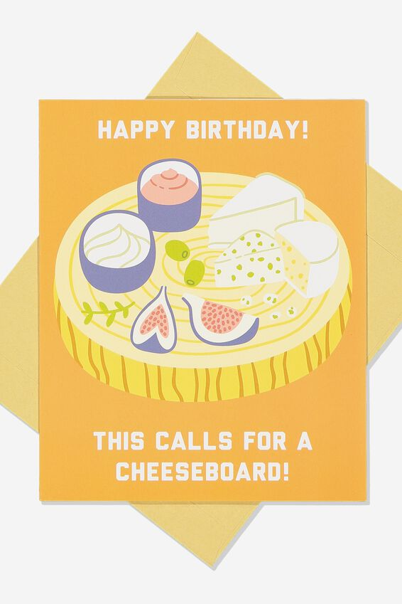 Nice Birthday Card, CHEESE BOARD