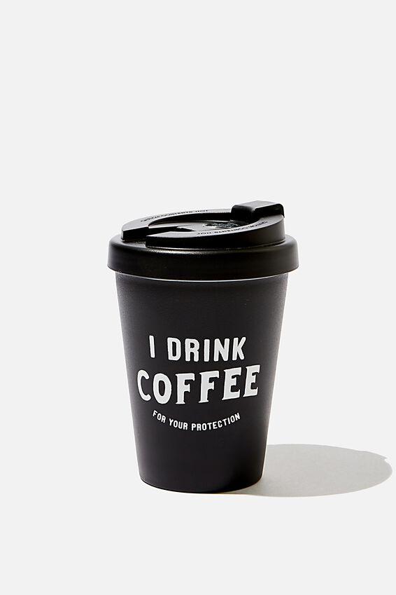 Take Me Away Mug, COFFEE PROTECTION