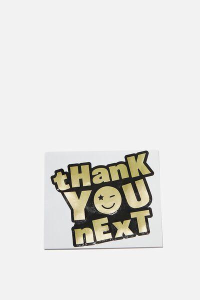 Jumbo Sticker, THANK YOU NEXT