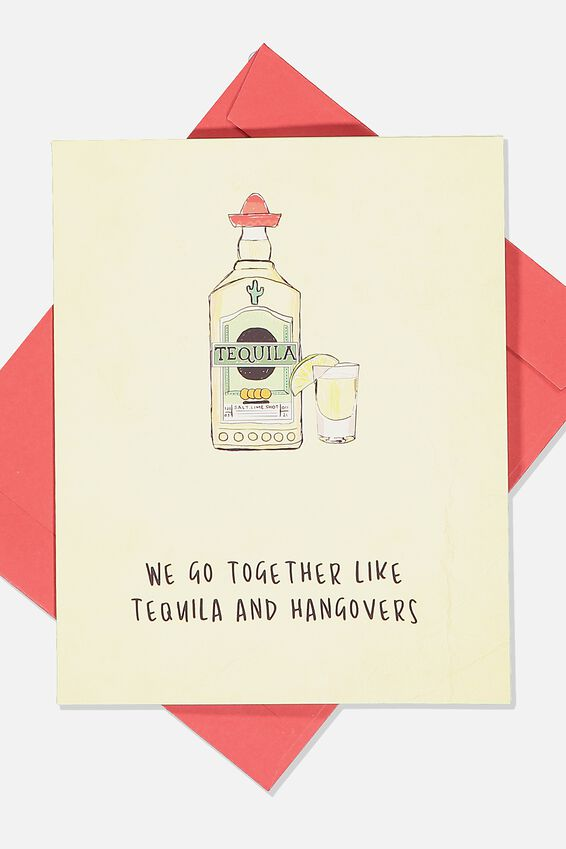 Love Card, TEQUILLA AND HANGOVERS