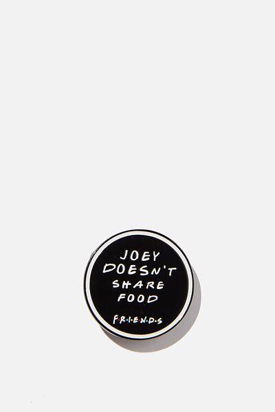 Enamel Badges, LCN WB FRI JOEY DOESNT SHARE