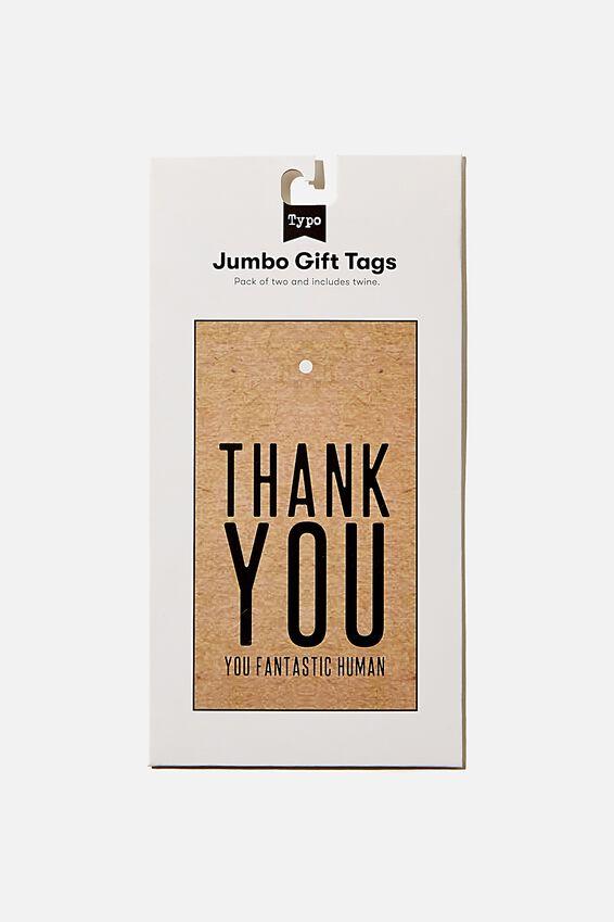Jumbo Gift Tag Pack, THANKYOU FANTASTIC HUMAN KRAFT
