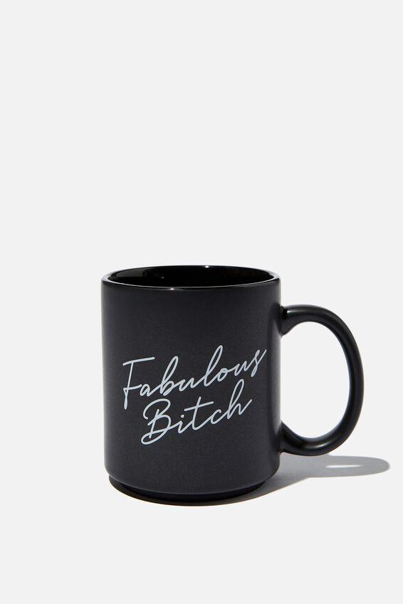 Daily Mug, FABULOUS BITCH BLACK!