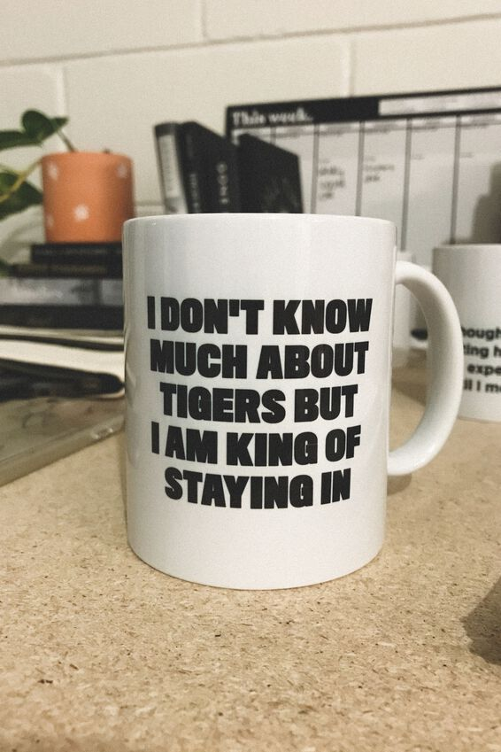 Limited Edition Anytime Mug, KING OF STAYING IN