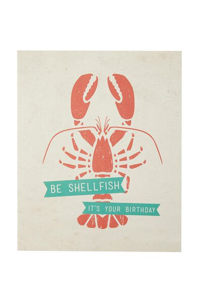 Funny Birthday Card, BE SHELLFISH