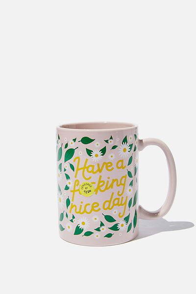Double Dose Mug, HAVE A NICE DAY!!