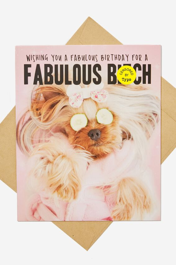 Funny Birthday Card, FABULOUS BITCH!