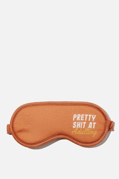 Premium Sleep Eye Mask, ADULTING!!
