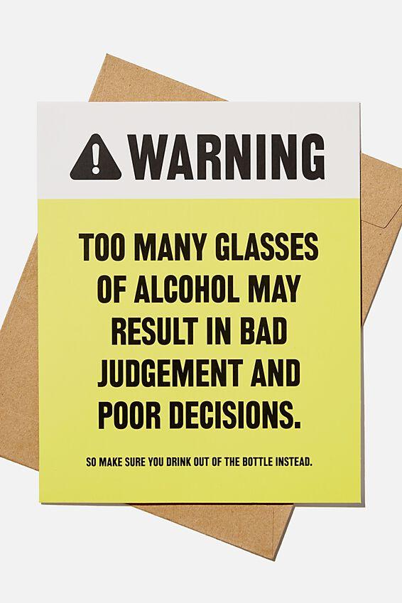 Funny Birthday Card, BAD JUDGEMENT WARNING!