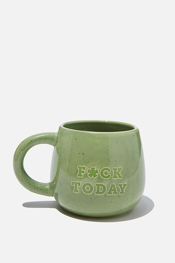 Subtle-Tea Mug, F*CK TODAY!!