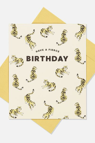 Nice Birthday Card, FIERCE BIRTHDAY