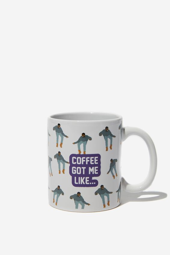 Anytime Mug, PAR DR COFFEE GOT ME LIKE
