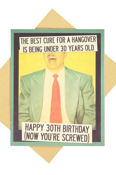 Age Card, HUNGOVER CURE 30!