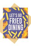FRIED DINING