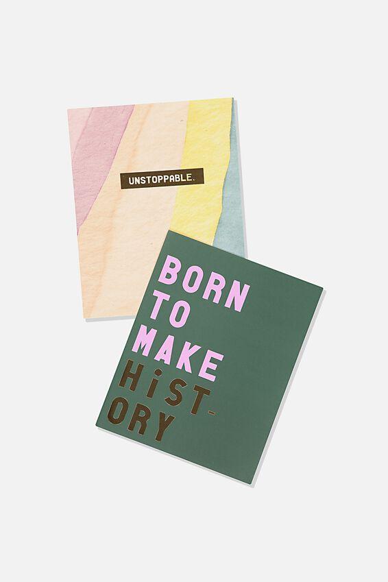 A5 Duo Print Packs, BORN TO MAKE HISTORY
