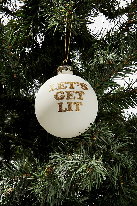 Small Glass Christmas Ornament, BAUBLE LET'S GET LIT