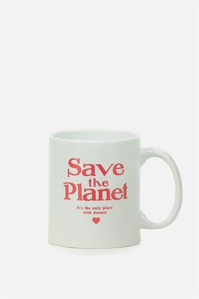 Anytime Mug, SAVE THE PLANET
