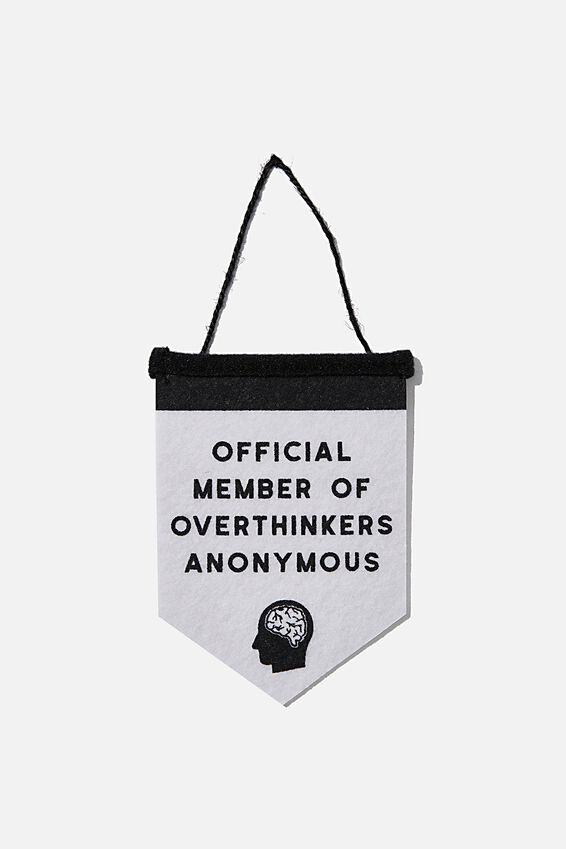 Mini Pennant Flag, OVERTHINKERS ANONYMOUS