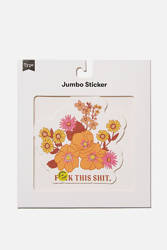 Jumbo Sticker, FLOWERS!!