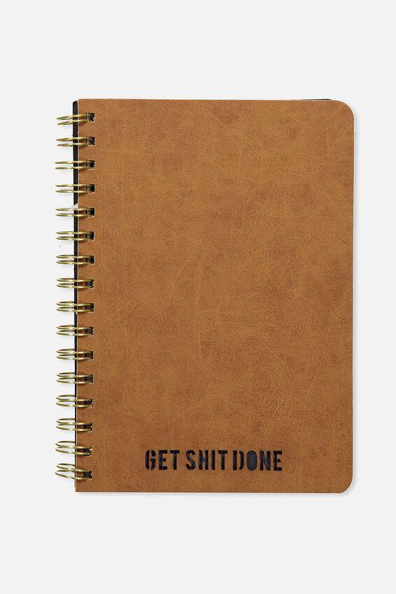 A5 Diecut Spiral Notebook, GET SHIT DONE MID TAN!