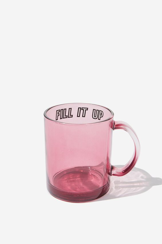 16Oz Glass Mug, FILL IT UP