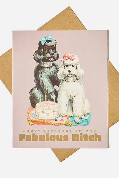 Funny Birthday Card, FABULOUS BITCH VINTAGE DOGS!