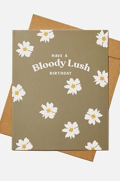 Nice Birthday Card, RG UK BLOODY LUSH KHAKI DAISY