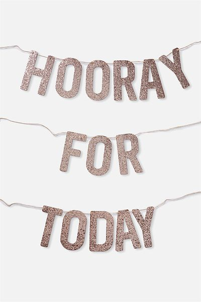 Quote Bunting, ROSE GOLD GLITTER HOORAY FOR TODAY