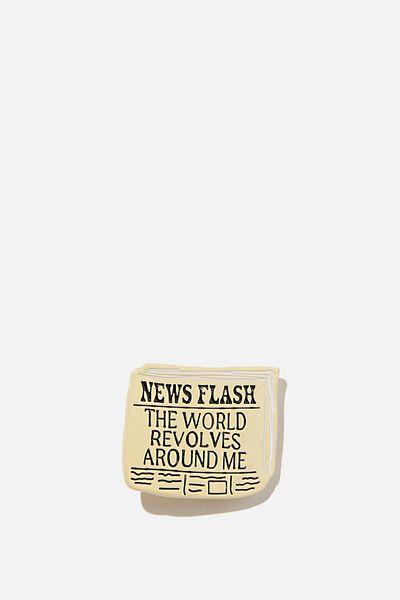 Enamel Badges, NEWS FLASH