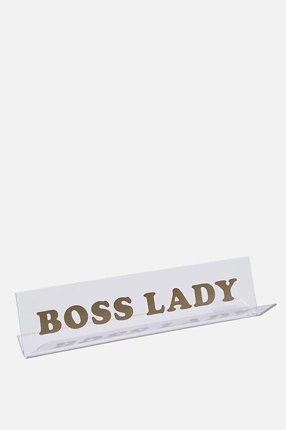 Desk Sign, BOSS LADY